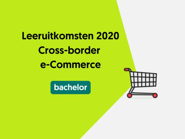 Leeruitkomsten 2020 Cross-border e-Commerce